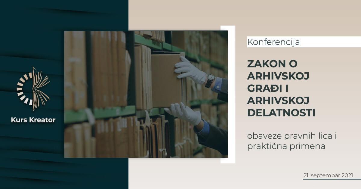 Konferencija Zakon o arhivskoj gradji i arhivskoj delatnosti svetlija